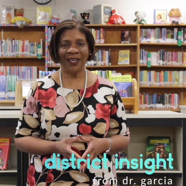 District Insight with Dr. Garcia video still