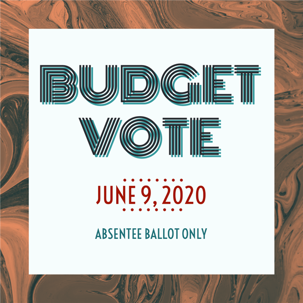 budget vote june 9, 2020 absentee ballot only